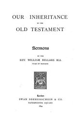 Our Inheritance in the Old Testament: Sermons