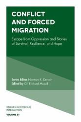 Conflict And Forced Migration Book PDF