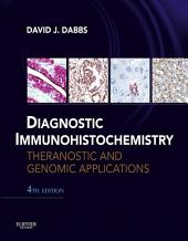 Diagnostic Immunohistochemistry: Theranostic and Genomic Applications, Expert Consult: Online and Print, Edition 4