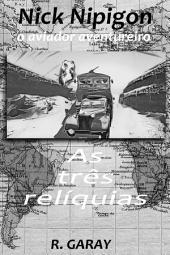 As três reliquias: O aviador aventureiro