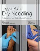 Trigger Point Dry Needling E-Book: An Evidence and Clinical-Based Approach