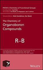 The Chemistry of Organoboron Compounds, 2 Volume Set