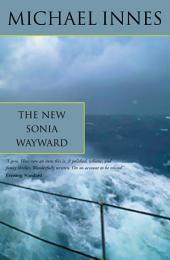The New Sonia Wayward: The Case of Sonia Wayward