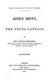 Arthur Brown: The Young Captain