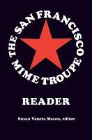 The San Francisco Mime Troupe Reader PDF