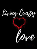 Living Crazy Love Workbook
