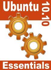 Ubuntu 10. 10 Essentials