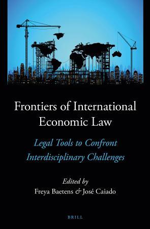 Frontiers of International Economic Law PDF