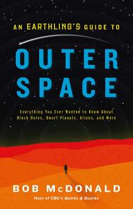 An Earthling s Guide to Outer Space PDF