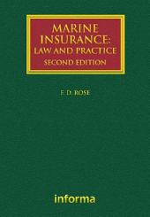 Marine Insurance: Law and Practice, Edition 2