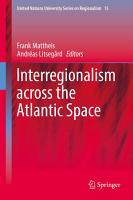 Interregionalism across the Atlantic Space PDF