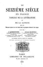 Le seizième siècle en France: ptie.] Tableau de la littérature. Tableau de la langue