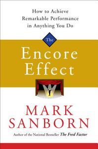 The Encore Effect