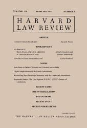 Harvard Law Review: Volume 129, Number 4 - February 2016
