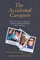 The Accidental Caregiver PDF
