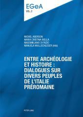 Entre archéologie et histoire : dialogues sur divers peuples de l'Italie préromaine. E pluribus unum?