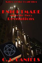Knightmare: Episode 2 - Revelations