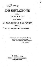 Dissertazione dell'ab. M.A. Lanci su i versi di Nembrotte e di Pluto nella Divina Commedia di Dante