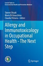 Allergy and Immunotoxicology in Occupational Health - The Next Step