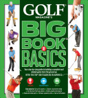 GOLF MAGAZINE S BIG BOOK OF BASICS PDF