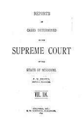 Reports of Cases Determined by the Supreme Court of the State of Missouri: Volume 114