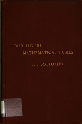 Four Figure Mathematical Tables: Comprising Logarithmic and Trigonometrical Tables, and Tables of Squares, Square Roots, and Reciprocals