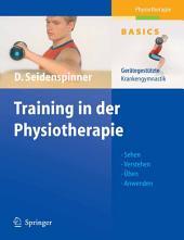 Training in der Physiotherapie: Gerätegestützte Krankengymnastik