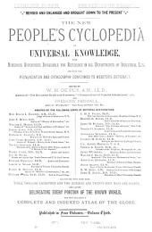 The New People's Cyclopedia of Universal Knowledge: With Numerous Appendixes Invaluable for Reference in All Departments of Industrial Life, and with the Pronunciation and Orthography Conformed to Webster's Dictionary ... Including a Complete and Indexed Atlas of the Globe, Volume 3