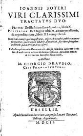 Tractatus duo: De Illustrium statu & politia libris X. ... : De origine urbium ... libris III. ; ex Italico primum in Germanicum, atque exinde in Latinum translati ...