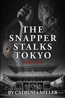 The Snapper Stalks Tokyo