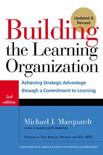 Building the Learning Organization Book