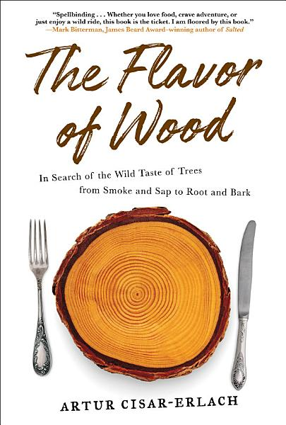 Download The Flavor of Wood Book