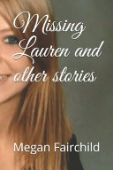 Missing Lauren and Other Stories