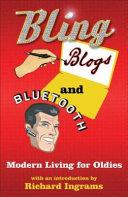 Bling, Blogs & Bluetooth