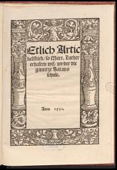 Etlich Artickelstück, so Mart. Luther erhalten wil, wyder die ganntze Satansschule