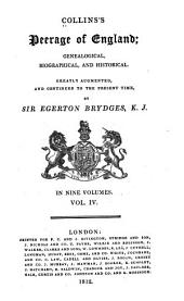 Collins's Peerage of England; Genealogical, Biographical, and Historical: Volume 4