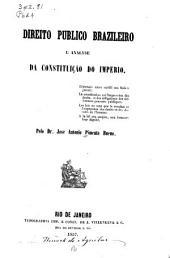 Direito publico brazileiro e analyse da constituicão do imperio