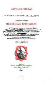 Novelas cortas de D. Pedro Antonio de Alarcón: Historietas nacionales. 1897