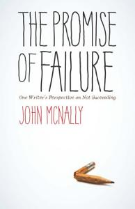 The Promise of Failure Book