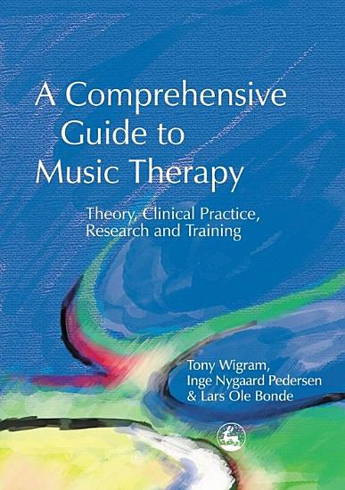 A Comprehensive Guide to Music Therapy PDF