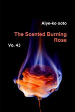 The Scented Burning Rose