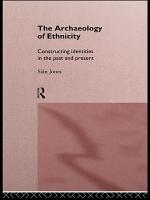 The Archaeology of Ethnicity PDF