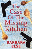 The Case of the Missing Kitchen PDF