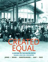 Created Equal: A History of the United States, Volume 2, Edition 5