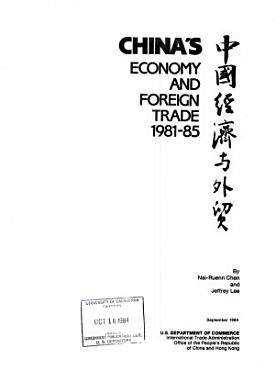 China s Economy and Foreign Trade 1981 85 PDF
