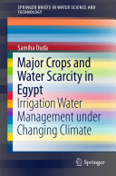 Major Crops and Water Scarcity in Egypt