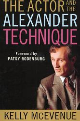 The Actor And The Alexander Technique Book PDF
