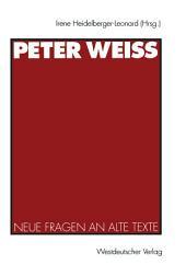 Peter Weiss: Neue Fragen an alte Texte