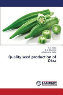 Quality Seed Production of Okra