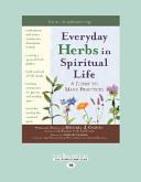 Everyday Herbs in Spiritual Life